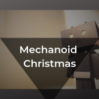 Monday Motivations - Mechanoid Christmas
