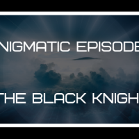 Enigmatic Episodes - The Black Knight
